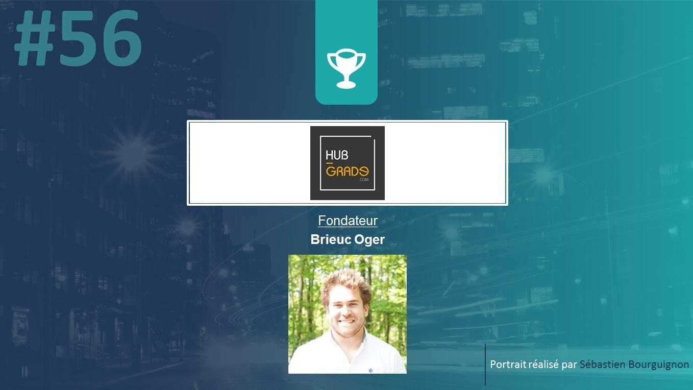 Portrait de startuper #56 - Hub-Grade - Brieuc Oger - par Sébastien Bourguignon