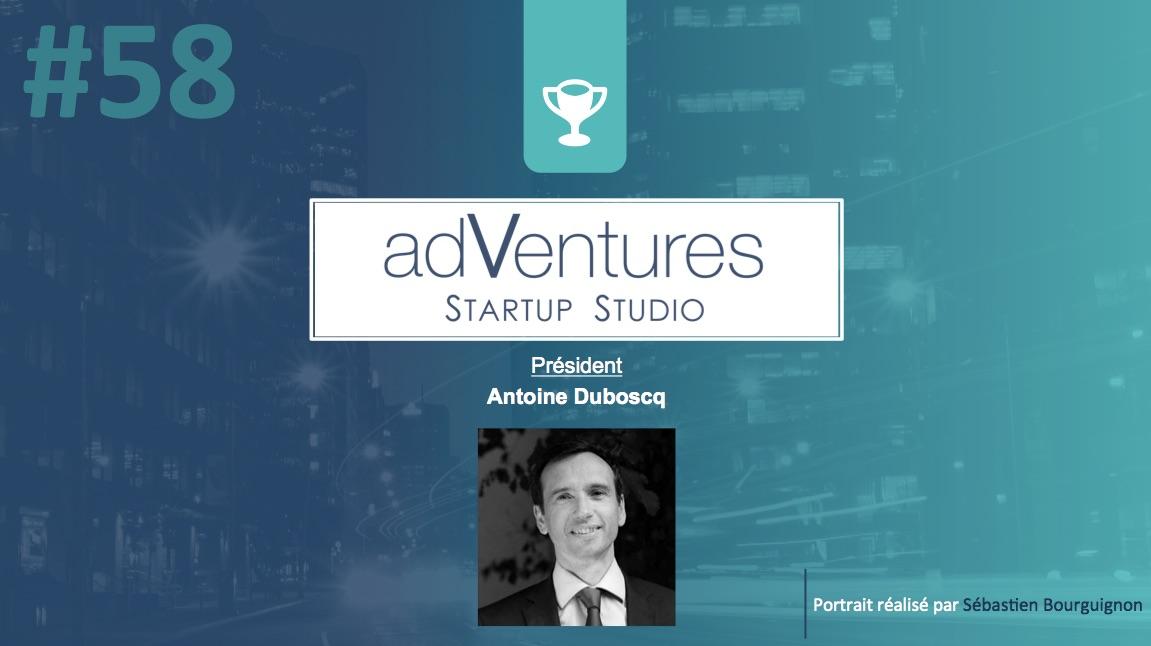 Portrait de startuper #58 - adVentures - Antoine Duboscq - par Sébastien Bourguignon