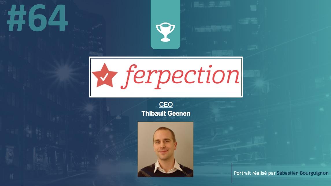 Portrait de startuper #64 - Ferpection - Thibault Geenen - par Sébastien Bourguignon