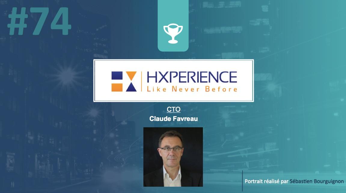 Portrait de startuper #74 - Hxperience - Claude Favreau - par Sébastien Bourguignon