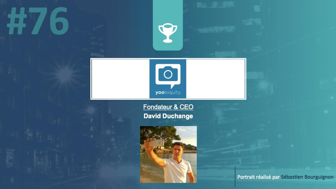 Portrait de startuper #76 - Yoobiquity - David Duchange - par Sébastien Bourguignon