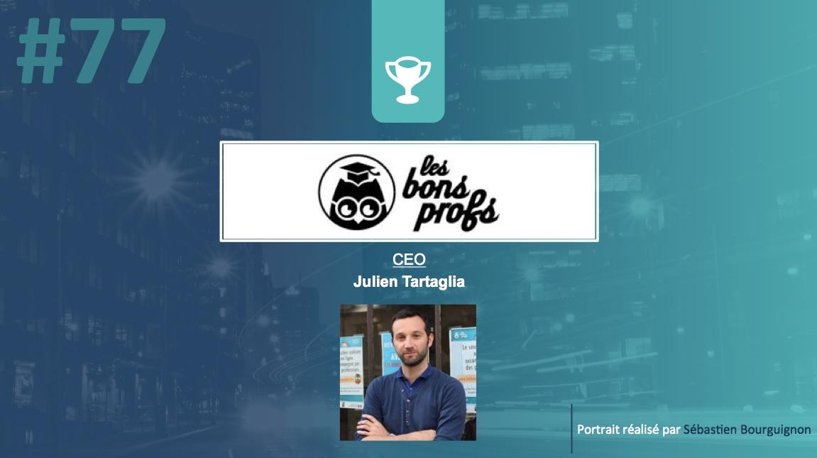 Portrait de startuper #77 - Les Bons Profs - Julien Tartaglia - par Sébastien Bourguignon