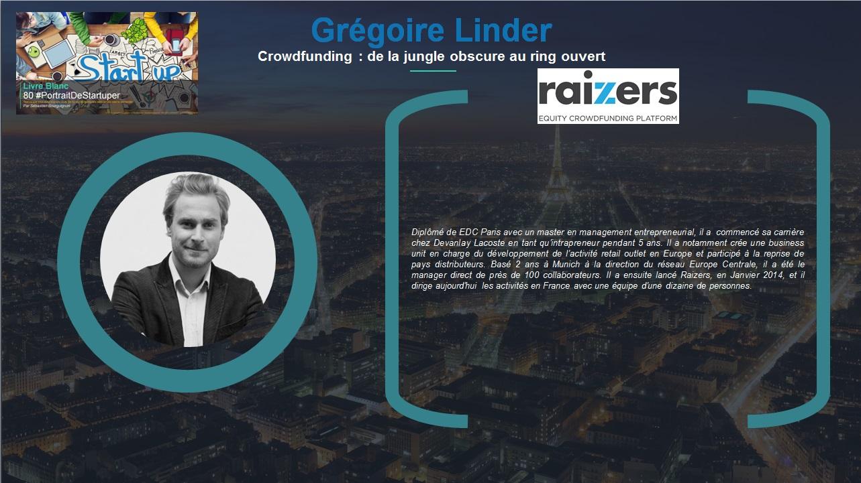 Grégoire Linder - Extrait Livre Blanc 80 #PortraitDeStartuper - par Sébastien Bourguignon