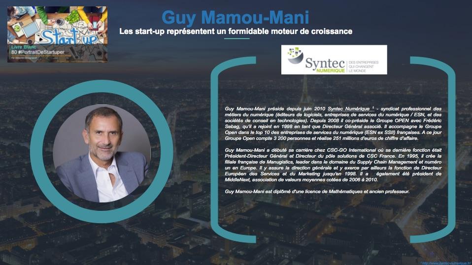 Guy Mamou-Mani - Les start-up représentent un formidable moteur de croissance - Extrait Livre Blanc 80 #PortraitDeStartuper - par Sebastien Bourguignon