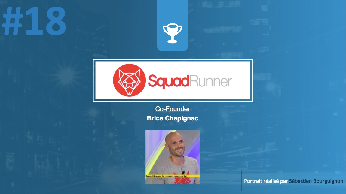 Portrait de startuper #18 - SquadRunner - Brice Chapignac - par Sébastien Bourguignon