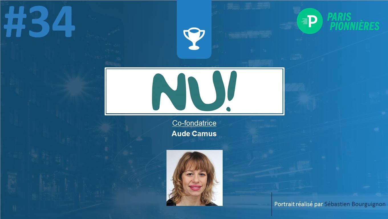 Portrait de startuper #34 - Nu - Aude Camus - par Sébastien Bourguignon