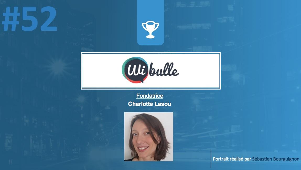 #PortraitDeStartuper #52 - Wibulle - Charlotte Lasou - par Sébastien Bourguignon