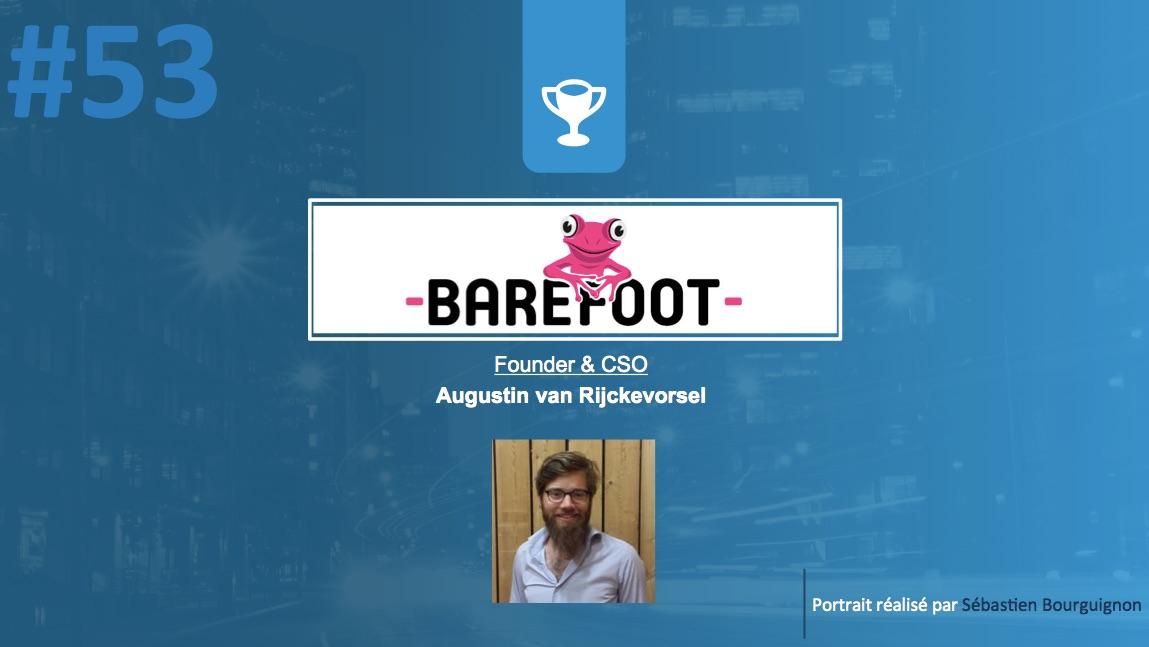 #PortraitDeStartuper #53 - Barefoot Studio - Augustin van Rijckevorsel - par Sébastien Bourguignon