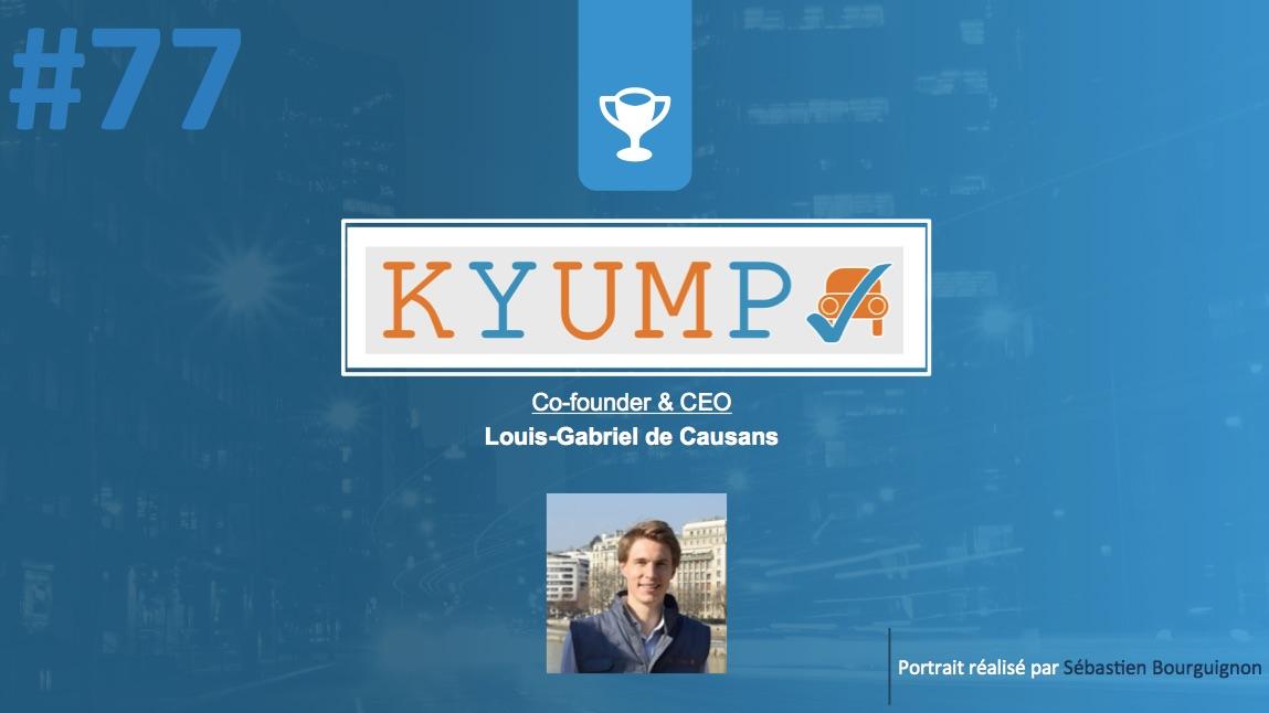 #PortraitDeStartuper #77 - Kyump - Louis-Gabriel de Causans - par Sébastien Bourguignon