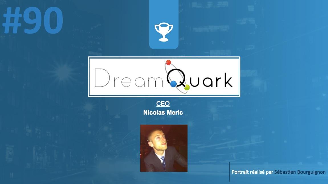 #PortraitDeStartuper #90 - Dreamquark - Nicolas Meric - par Sébastien Bourguignon