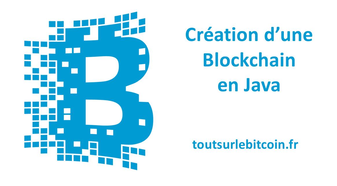 développez votre propre blockchain